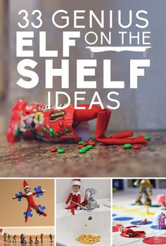 Day 16 - Running out of elf on the shelf idea as the month progresses? Here are 33 Genius Elf On The Shelf Ideas