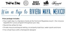 Enter to win a trip to Riveria Maya, Mexico for 2. Includes  $1,000 towards Airfare, 4 Nights accommodations at the Fairmont Mayakoba in a signature casita, an Appetite for Luxury Inclusive program, a private mescal tasting and more. Ends May 4, 2015