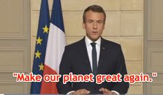 Oh Internet video, the bane of those Internet citizens who prefer to read text. If you, like many others, have been searching the world over (quite literally) for the full text of French president Emmanuel Macron's speech following the United States' withdrawal from the Paris Climate Agreement (more formally known as the Paris Climate Accord), we have it for you!  What is most unusual is that following Macron's speech on the subject in French (he is the president of France after a...