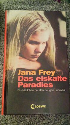 Jana Frey - Das eiskalte Paradies