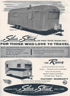 The Silver Streak The Finest Travel Trailer Built 1960 S Ad Vintage Trailers Vintage Travel Trailers Vintage Trailer