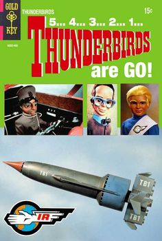Thunderbirds are GO! Comic Book Covers, Comic Books, Ufo Tv Series, Thunderbirds Are Go, Old Comics, Cult Movies, Vintage Tv, Tv Guide, Kids Shows