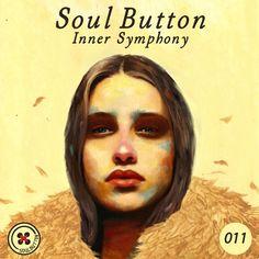Soul Button - Inner Symphony #011 by Inner Symphony on SoundCloud