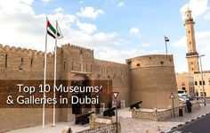 A list of Top 10 Museum and Art Galleries in Dubai and Enjoy wide range of museums & galleries gives an experience the architecture of Dubai. https://goo.gl/ak6fMc  #Top10 #DubaiMuseums #DubaiGalleries