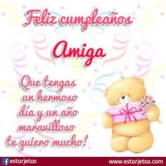 feliz cumpleaños querida amiga Carnival Birthday Parties, Menorah, Best Friends Forever, Happy Birthday Wishes, Cute Images, God Is Good, Happy Day, Christmas Cards, Birthdays