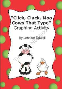 Click, Clack, Moo Cows That Type Graphing Activity product from LoveTeachingKids on TeachersNotebook.com