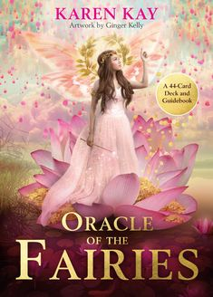 The Oracle of the Fairies: A Deck and Guidebook by Karen Kay, Ginger Kelly Got Books, Books To Read, Deck Of Cards, Card Deck, Decks, Lion Pictures, Price Book, Best Selling Books, Oracle Cards