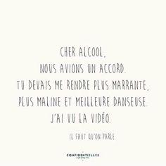 #confidentielle #alcool #party #funquote