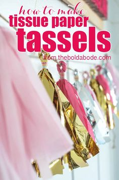 This is the Best tutorial! How to Make Tissue Paper Tassels in GREAT detail with theboldabode.com
