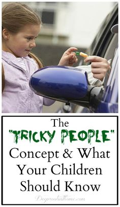 """""""Tricky People"""": What Your Kids Need To Know In This Culture"""