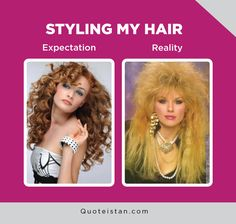 Expectation Vs Reality: Styling my hair Expectation Reality, Funny Pictures, Funny Pics, Quote Of The Day, Style Me, Funny Jokes, Hair Care, Inspirational Quotes, Humor