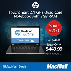#MacMallDeal : Save $200 on this #HP TouchSmart 2.1 GHz quad core notebook with 8GB RAM.
