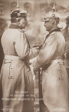The Kaiser Wilhelm II of Germany,King of Prussia,with the Crown Prince of Bavaria,Rupprecht - in pointy hat Wilhelm Ii, Kaiser Wilhelm, World War One, First World, Queen Victoria Albert, Germany And Prussia, Historia Universal, King Of Prussia, English Royal Family
