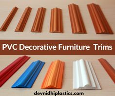 Devnidhi plastics Pvt Ltd is leading Indian supplier of PVC Decorative furniture trims Manufacturer for residential or commercial use in india. we are providing PVC and Plastics products at very reasonable price. this all products are available at reasonable if you want then contact us at http://devnidhiplastics.com/