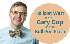 Helicon West at the Logan Library presents Gary Dop and the Bull Pen Flash. Thursday, October 22, 2015 at 7:00 p.m.