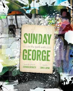 Sunday in the Park With George [Sondheim]