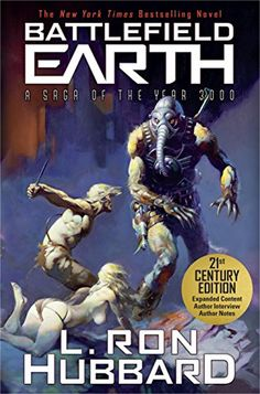 Battlefield Earth: Pulse-pounding Sci-Fi Action by L. Ron…