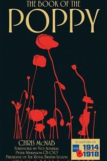 """Read """"Book of the Poppy"""" by Chris McNab available from Rakuten Kobo. The Remembrance Poppy is a haunting reminder of the ultimate cost of war. Book Of Remembrance, Remembrance Poppy, Books To Buy, Books To Read, Casualties Of War, Royal British Legion, The Book, Poppies, Free Apps"""