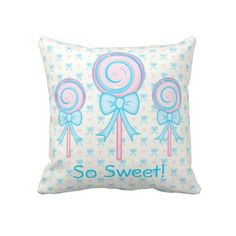 Cute Pink and Blue Lollipops Throw Pillow (the text can be edited to say something else).