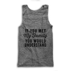 If You Met My Family You Would Understand by AwesomeBestFriendsTs #christmasgift