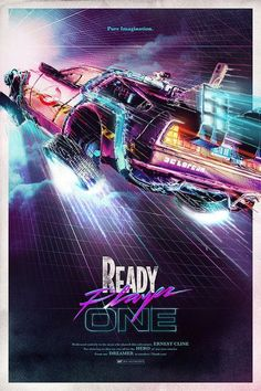 Ready Player One - When the creator of a popular video game system dies, a virtual contest is created to compete for his fortune. - Full Ready Player One Movie Online Posters Vintage, Retro Poster, Vintage Movies, The Future Movie, Back To The Future, Best Movie Posters, Movie Poster Art, Fan Poster, Ready Player One Movie