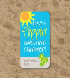 Have a Flippin Awesome Summer!; End of year classroom gifts; end of year teacher gifts