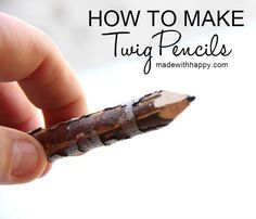 How to Make Twig Pencils - made with HAPPY