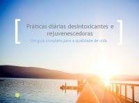 Saúde e Bem Estar (Família Feliz): Práticas diárias desintoxicantes e rejuvenescedora...