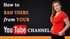 How to #Ban Users from Your #YouTube #Channel http://www.a2ztube.co (Watch Movies, TV Shows, Music Albums and Tutorials) How to Ban Users from Your YouTube Chan...