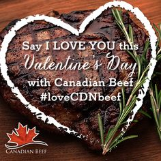 """Say """"I LOVE YOU"""" this Valentine's Day with Canadian Beef. #LoveCDNbeef #ValentinesDay #CanadianBeef Romantic Dinners, Say I Love You, Treat Yourself, Valentines Day, Beef, Treats, Desserts, Food, Valentine's Day Diy"""