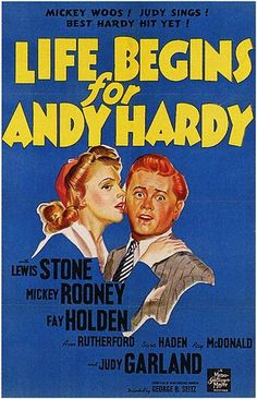 1941-08-15 Life Begins for Andy Hardy (Mickey Rooney, Judy Garland)