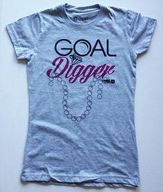 Goal Digger 2.0 - DNBE - #PositivePropaganda
