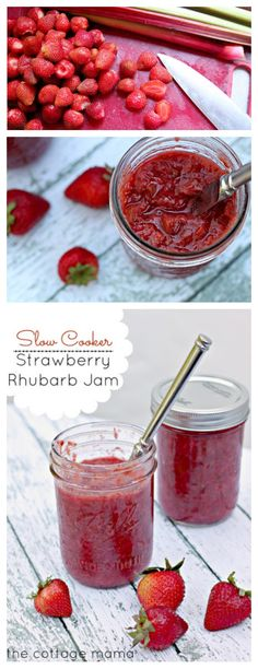 Slow Cooker Strawberry Rhubarb Jam - The Cottage Mama. Ingredients: 3 lbs. fresh strawberries 2 lbs. rhubarb 1 cup sugar 1/2 tsp. cinnamon