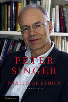 Practical Ethics by Peter Singer (Princeton University New Jersey) - Cambridge University Press - ISBN 10 0521881412 - ISBN 13 0521881412 -… Philosophy Books, Princeton University, Cambridge University, Best Selling Books, New Chapter, Used Books, Textbook, Climate Change, Challenges