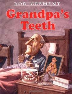 Collaboration Cuties: Grandpa's Teeth- Mentor Text for Mystery and Strong Lead
