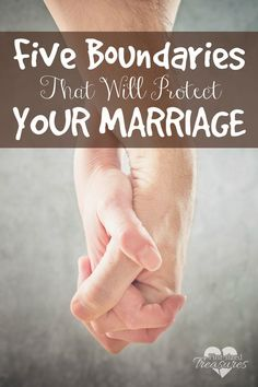 Is your marriage important to you? You ABSOLUTELY need boundaries! Here are five that are worthy of consideration! marriage tips, romance