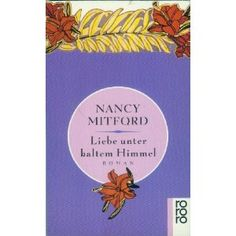 "Nancy Mitford ""Liebe unter kaltem Himmel"" 05/12"