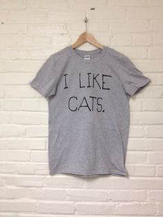 I Like Cats TShirt Kitty Love Unisex sized Gray 025 by MindfulWear