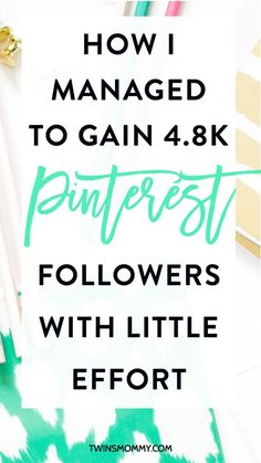 How I Managed to Gain 4.8k Pinterest Followers With Little Effort