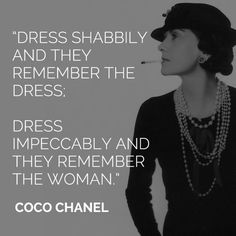Dress impeccably