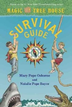 Magic Tree House Survival Guide by Mary Pope Osborne and Natalie Pope Boyce; illustrated by Sal Murdocca Survival Guide, Survival Gear, Magic Treehouse, Library Card, Wilderness Survival, Cursed Child Book, Book Nerd, Nonfiction, Childrens Books