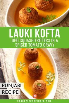 Lauki Kofta Recipe with step by step photos. Lauki Kofta is a light tomato based delicious curry dunked with koftas made from bottle gourd. Vegetarian Curry, Vegetarian Recipes Easy, Curry Recipes, Vegetable Curry, Vegetable Dishes, Vegetable Recipes, North Indian Recipes, Indian Food Recipes, Punjabi Recipes