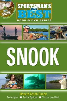 Sportsman's Best: Snook Book & DVD Combo Used Book in Good Condition Fishing Books, Fishing Tips, Fishing Bait, Saltwater Fishing, Sailing Lessons, Fishing Techniques, Fishing Accessories, Used Books, Sailboat