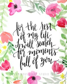 """For the rest of my life I will search for moments full of you."" Pregnancy and infant loss quote"