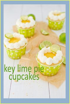 Key Lime Pie Cupcakes for Easter! RECIPE