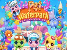 Pet Waterpark  Android Game - playslack.com , select one of the attractive animals and act in contradictory mini-games. Get contradictory bonuses. Dress your pet in contradictory attires to make it even funnier. Go to a varicoloured water tract, select a pet and act in different games and tournaments. accumulate stars and get brand-new attires for your character.