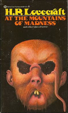 At the Mountains of Madness By H.P. Lovecraft. Cover art by John Holmes. Ballantine Books, 1971.