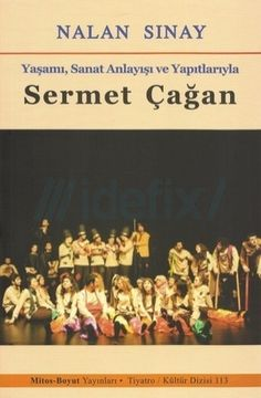 Sermet Çağan, (d. 10 Nisan 1929, Amasya - ö. 5 Ağustos 1970 - İstanbul), tiyatro yönetmeni, oyun yazarı, gazeteci, oyuncu. Tiyatro tutkusu nedeniyle Robert Kolej'i son sınıfta bırakmıştır. Sermet Çağan, bazı tiyatro topluluklarında oyuncu ve dekor sorumlusu olarak görev yaptı.