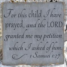Nursery Décor Beautiful Childrens Scripture Bible Verse Hand Painted Wood Sign Reclaimed Wood For This Child I Prayed Gray Bedroom Baby Gift Bible Quotes, Bible Verses, Scriptures, Bible Verse For Baby, Wall Quotes, 1 Samuel 1 27, Painted Wood Signs, New Baby Gifts, Decoration