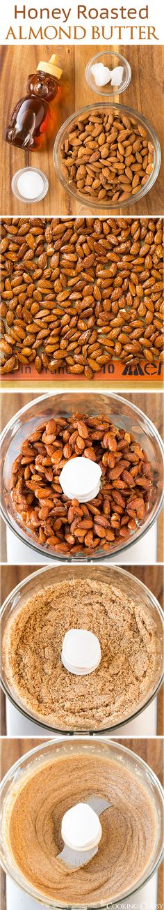 Honey Roasted Almond Butter - this stuff is the BEST! Easy to make, 4 ingredients, and so good for you!
